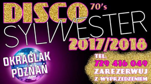 Disco Sylwester Back to 70 s w Centrum! - Sylwester