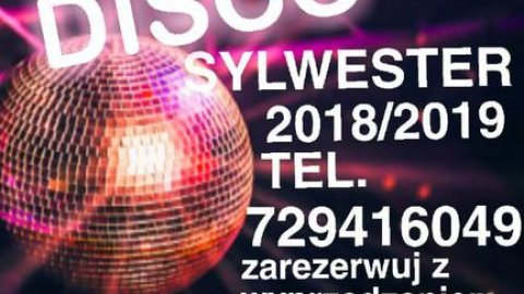DISCO Sylwester 2018/19 osoby 30,40,50+ - Sylwester