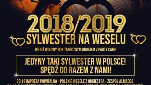 Sylwester na Weselu -  PARTY CAMP 2018 - Sylwester