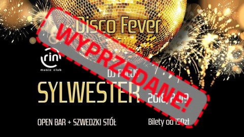 Sylwester 2018 / 2019 x Disco Fever - Sylwester