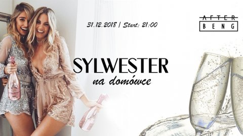 Sylwester! New Year's Eve x Afterbeng - Sylwester