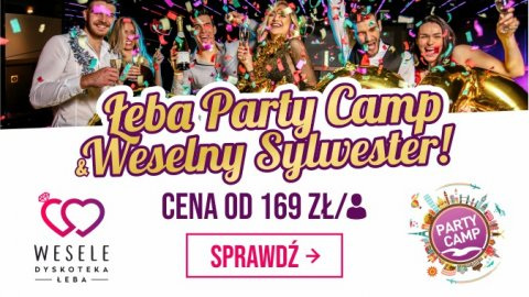 Łeba Party Camp 2019 & Weselny Sylwester - Sylwester