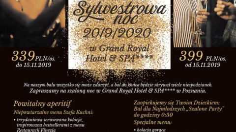 Sylwester w Grand Royal Hotel Conference&SPA**** - Sylwester