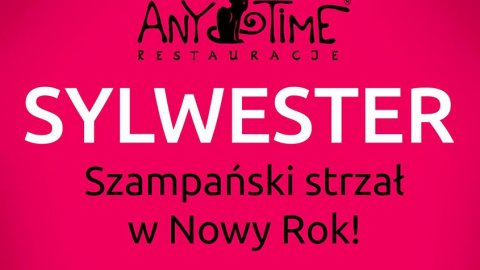 RESTAURACJA ANY TIME - Sylwester